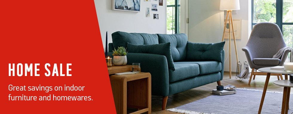 Home sale and so much more. Great savings on indoor furniture and homewares.