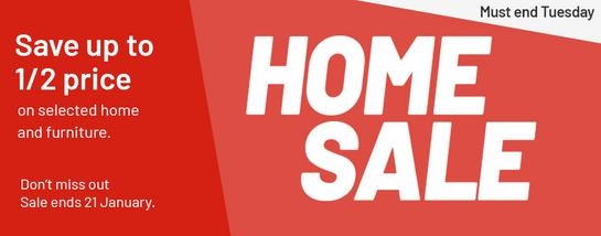 Home Sale. Save up to 1/2 price on selected home and furniture. More furniture products added. Must end Tuesday.