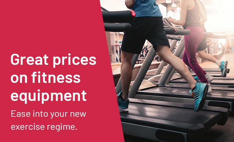 Great prices on fitness equipment. Ease into your new exercise regime.