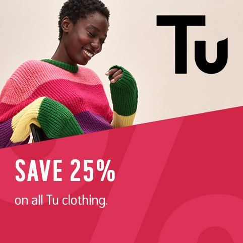 Save 25% on all Tu clothing.