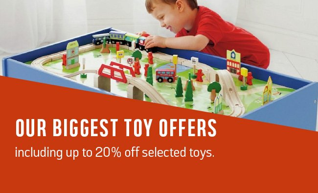 Our biggest toy offers including up to 20% off selected toys.