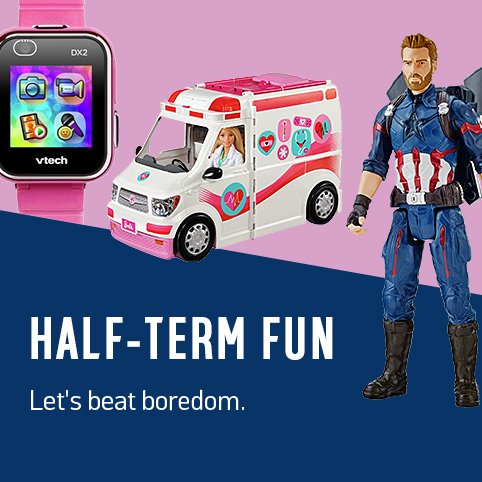 Half-term fun Let's beat boredom.