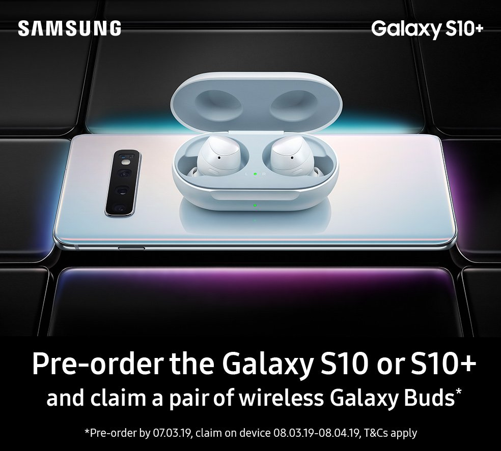 Pre-order the Galaxy S10 or S10+ and claim a pair of wireless Galaxy Buds*.