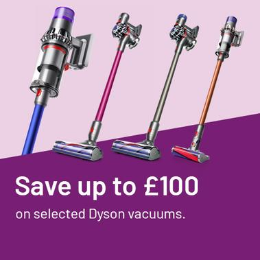 Save up to £100 on selected Dyson vacuums.
