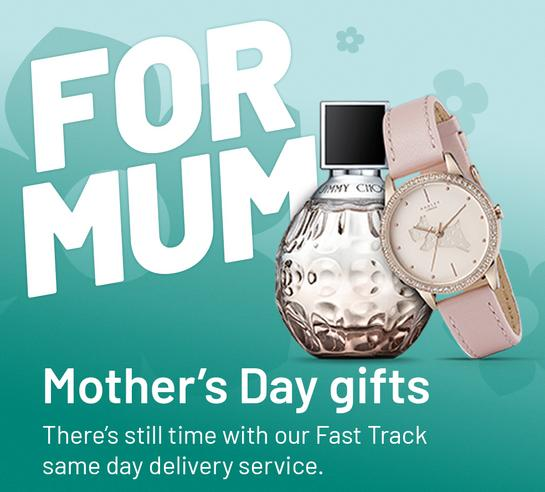 Mother's Day gifts. There's still time with our Fast Track same day delivery service.
