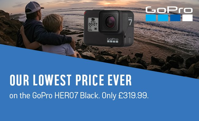 Our lowest price ever on the GoPro HERO7 Black. Only £319.99.