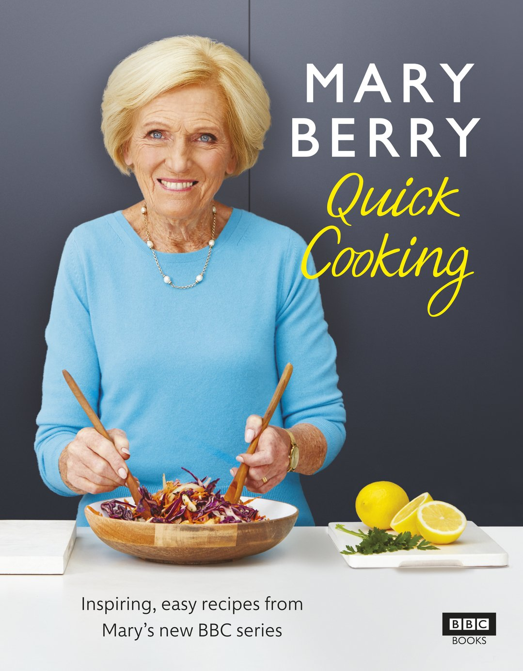 Mary Berry's Quick Cooking Recipe Book