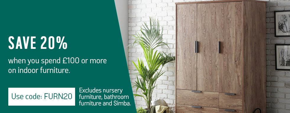 Save 20% when you spend £100 or more on indoor furniture*. Use code: FURN20. *Excludes nursery furniture, bathroom furniture and Simba.
