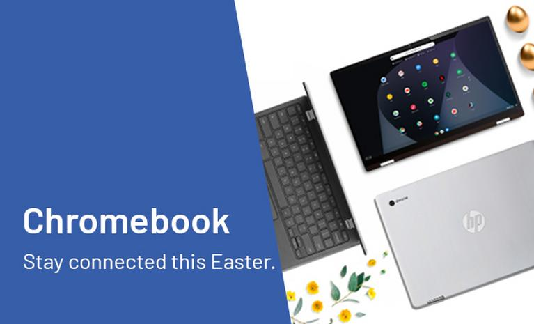 Stay connected this Easter with Chromebook.