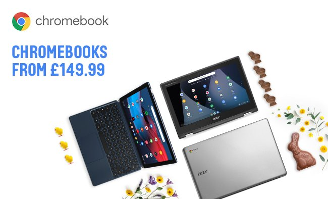 Chromebooks from £149.99.