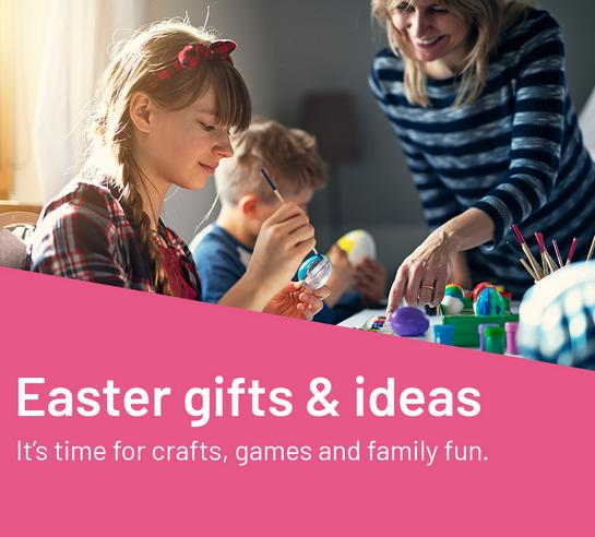 Easter gifts & ideas. It's time for crafts, games and family fun.