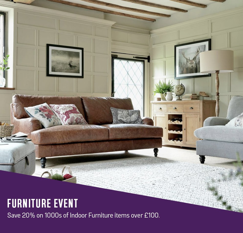 Furniture event. Save 20% on 1000s of indoor furniture items over £100.