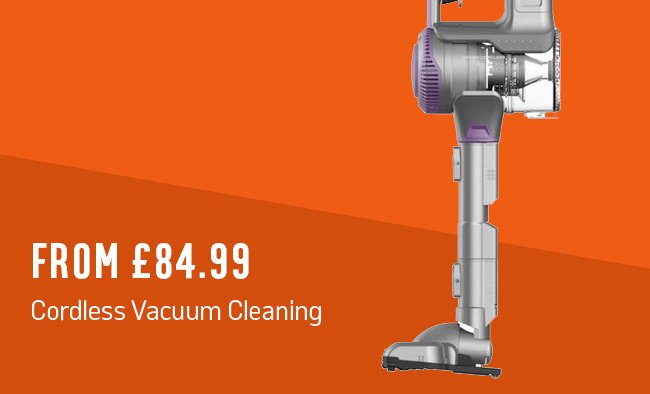 Cordless vacuum cleaning from £84.99.
