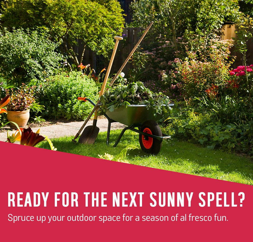 Ready For The Next Sunny Spell Spruce Up Your Outdoor Space A Season Of
