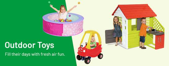 Outdoor toys. Fill their days with fresh air fun.