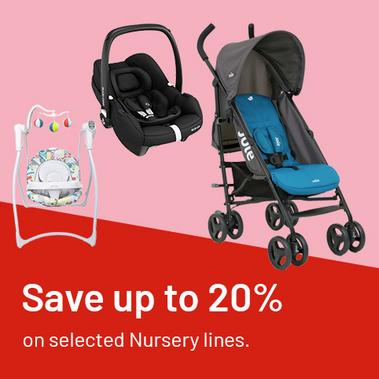 Save up to 20% on selected nursery lines.