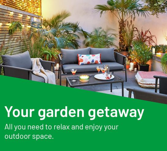 Your garden getaway. All you need to relax and enjoy your outdoor space.