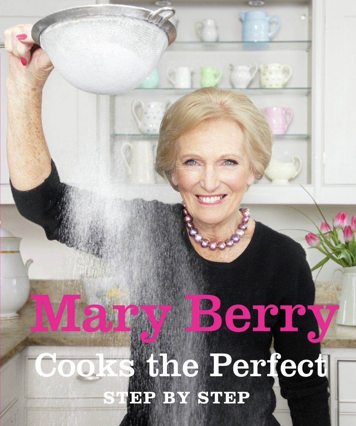 Mary Berry Cooks the Perfect... Recipe Book