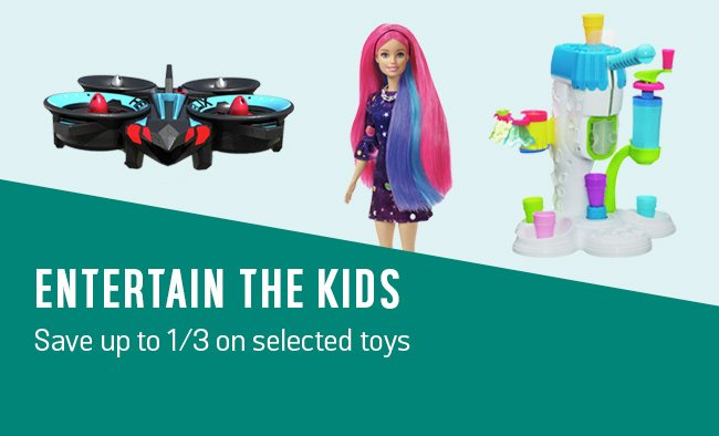 Entertain the kids. Save up to 1/3 on 100s of selected toys.