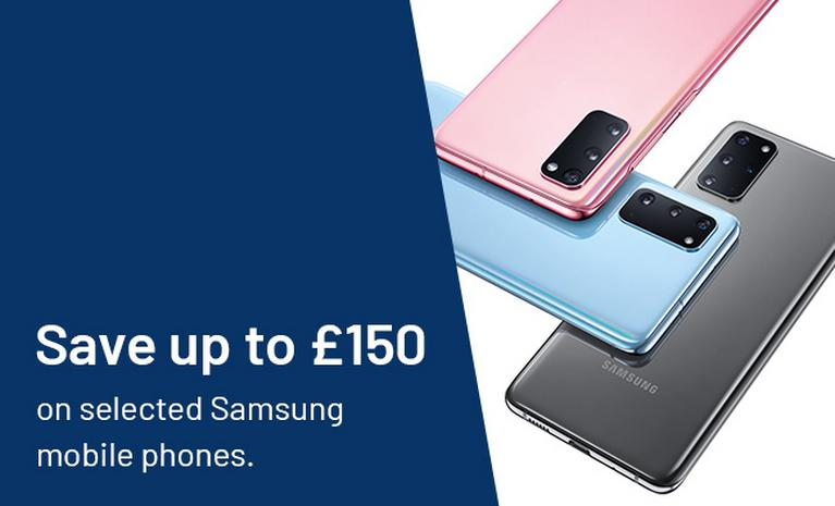 Save up to £150 on selected Samsung mobile phones.