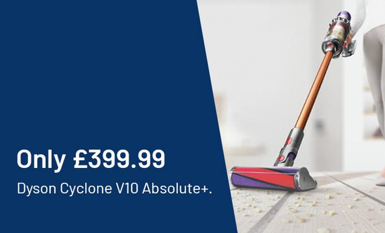 Only £399.99. Dyson Cyclone V10 absolute+.