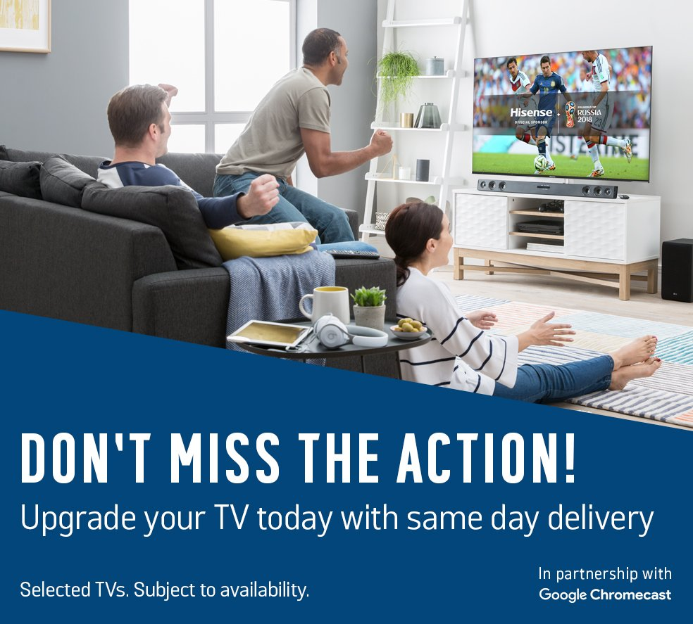 Don't miss the action! Upgrade your TV today with same day delivery. Selected TVs. Subject to availability.