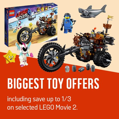 Biggest toy offers including save up to 1/3 on selected LEGO Movie 2.