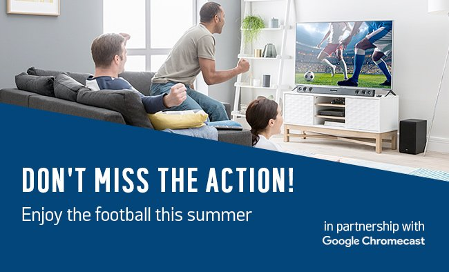 Don't miss the action. Enjoy the football this summer.