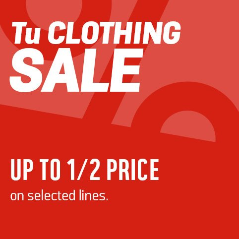 Save up to 1/2 price on selected Tu clothing lines.