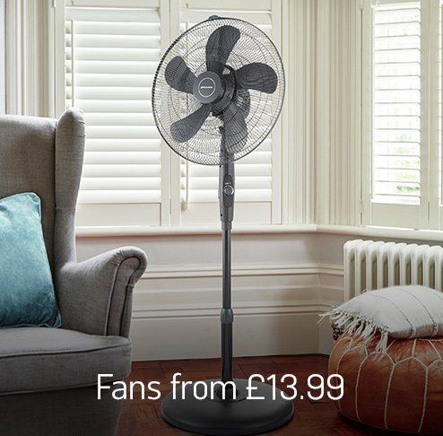 Fans from £13.99.