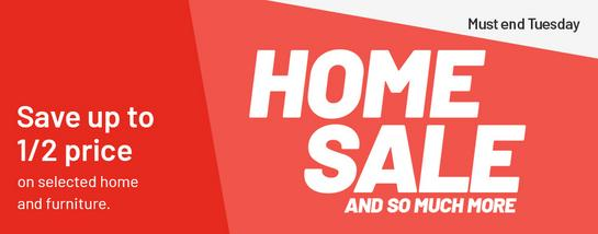 Home sale. Save up to 1/2 price on selected home and furniture.