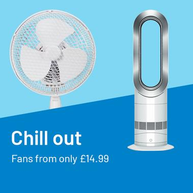 Chill out Fans from only £14.99.