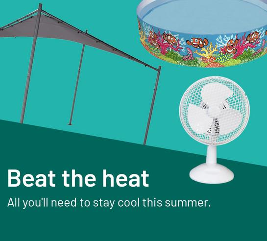 Beat the heat. All you'll need to stay cool this summer.