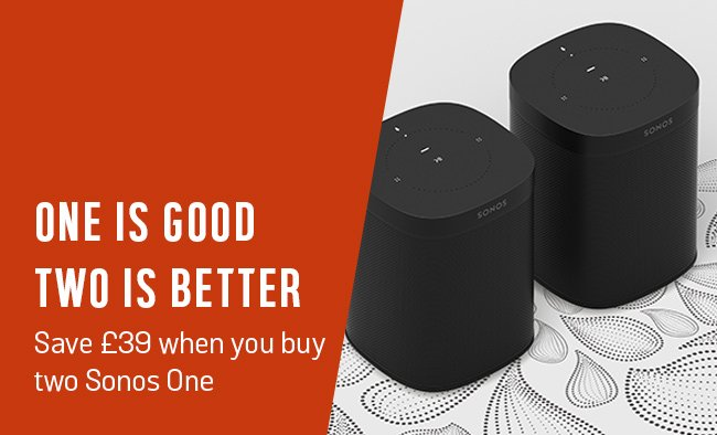 One is good. Two is better. Save £39 when you buy two Sonos One.