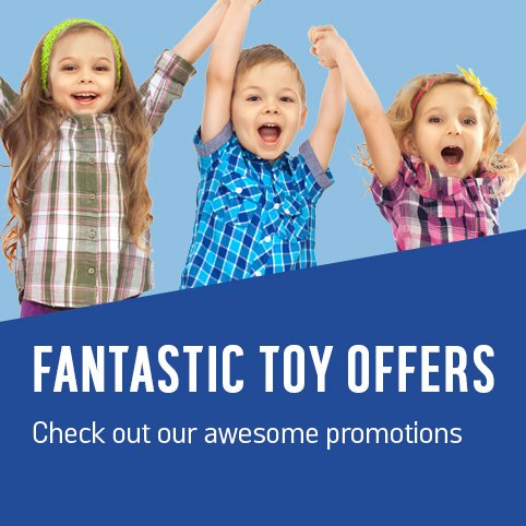 Fantastic toy offers.