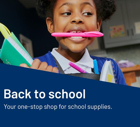 Back to school. Your one-stop shop for school supplies.