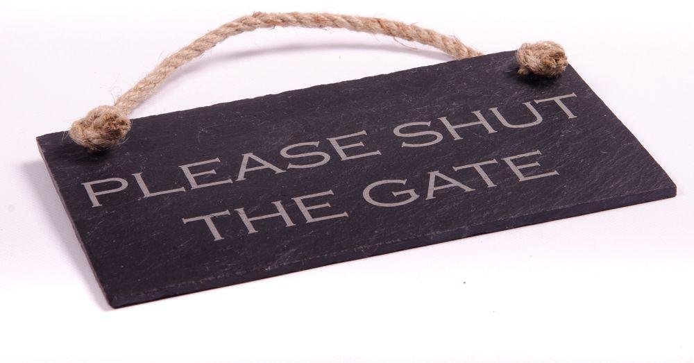 Slate Hanging Sign - Please Shut the Gate