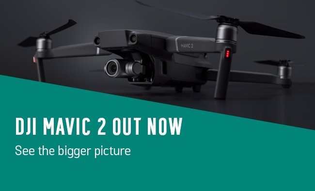 DJI Mavic 2 out now! See the bigger picture.