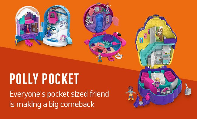 Polly Pocket. Everyone's pocket sized friend is making a big comeback.