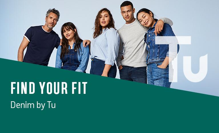 Find your fit. Denim by Tu.