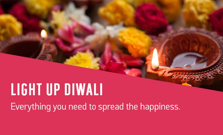 Diwali. Everything you need to spread the happiness.
