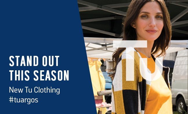 Stand out this season. New Tu clothing.