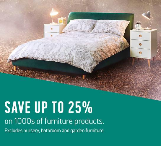 Save up to 25% on 1000s of furniture products.