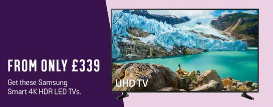 Get these Samsung Smart 4K HDR LED TVs from only £339.
