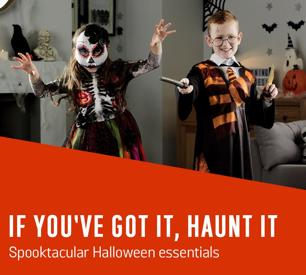 If you've got it, haunt it. Spooktacular Halloween essentials.