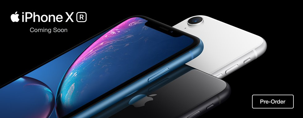 iPhone X R coming soon. Pre-order now.