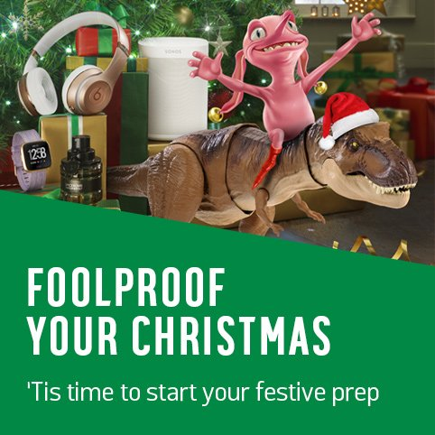 Foolproof your Christmas. 'Tis time to start your festive prep.