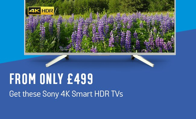 From only £499 These Sony 4K Smart HDR TVs.