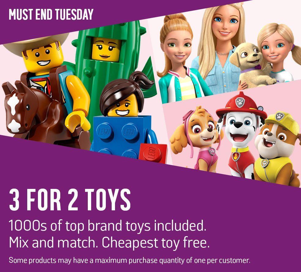 3 for 2 toys 1000s of top brand toys included. Mix and Match. Cheapest item free.