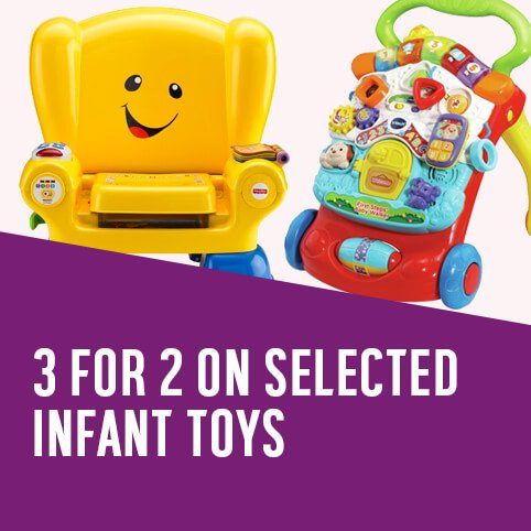 3 for 2 on selected infant toys.